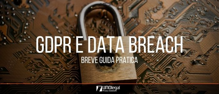 gdpr data breach breve guida pratica